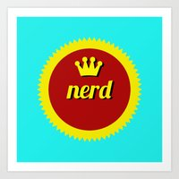 Nerds Rule Art Print