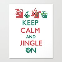 Keep Calm and Jingle On Canvas Print