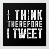 I think therefore I tweet (on black) Canvas Print