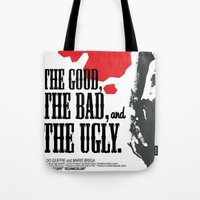 The Good, The Bad and The Ugly Tote Bag