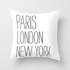 Paris, London, New York Throw Pillow