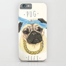 Pug life - pug dog iPhone 6 Slim Case