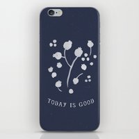 Today is Good iPhone & iPod Skin