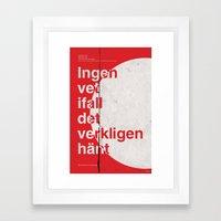 Verkligen Hänt  Framed Art Print