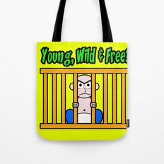 Young, Wild & Free? Tote Bag