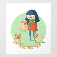 Pugs Need Hugs Art Print