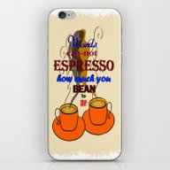 Words Can-not ESPRESSO .… iPhone & iPod Skin