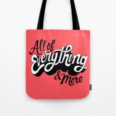 All of Everything  Tote Bag