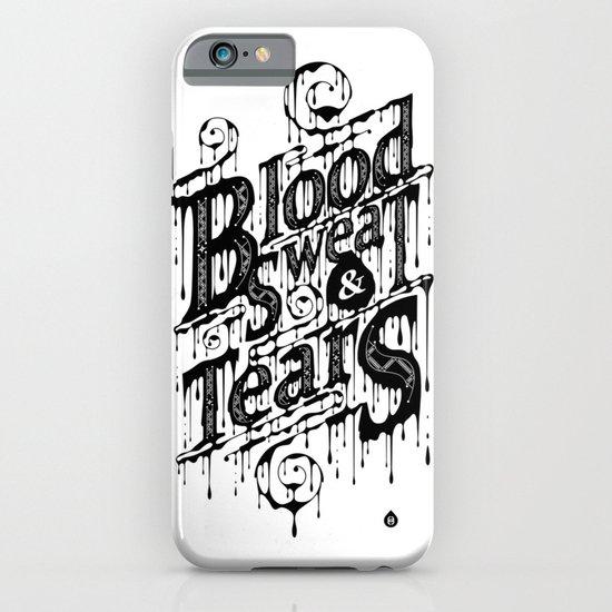 Blood, Sweat, & Tears iPhone & iPod Case