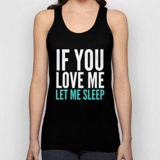 If You Love Me Let Me Sleep (Dark) Unisex Tank Top