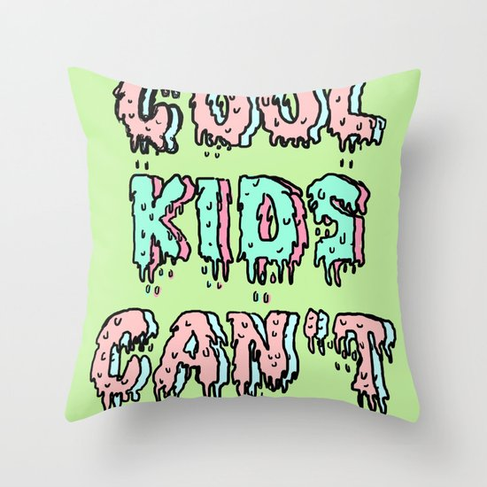 cool kids cant die Throw Pillow