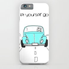 Let yourself go iPhone 6 Slim Case