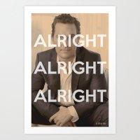 Alright Alright Alright Art Print