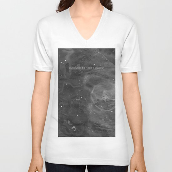 Underneath The Floor, It Will Stay V-neck T-shirt
