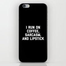 Run Coffee, Sarcasm & Lipstick Funny Quote iPhone & iPod Skin