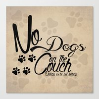 No Dogs on the Couch Canvas Print