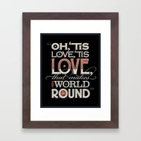 Oh, 'Tis Love Framed Art Print