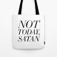Not Today, Satan Tote Bag