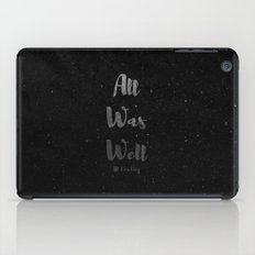 All Was Well iPad Case
