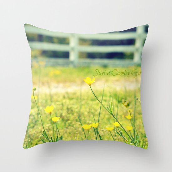 Just a Country Girl... Throw Pillow