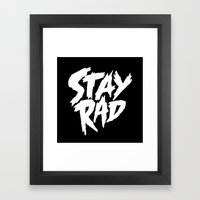 Stay Rad (on Black) Framed Art Print