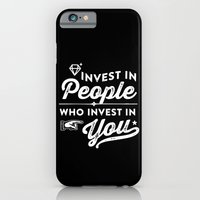 invest in people who invest in you iPhone 6 Slim Case