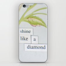 Shine like a diamond iPhone & iPod Skin