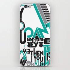 If you can't be bothered to read this then you have no imagination. iPhone & iPod Skin