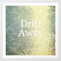Drift Away  Art Print