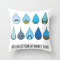 My Collection of Manly Tears Throw Pillow