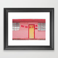 Why Did You Kiss Me (Abandoned Love Series) Framed Art Print