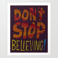 Don't Stop Believing  Art Print