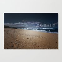 God Must Be An Artist Canvas Print