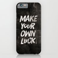iPhone & iPod Case featuring Make your own luck by Zyanya Lorenzo