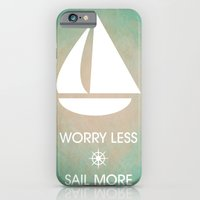 Worry Less Sail More iPhone 6 Slim Case