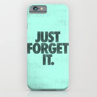 iPhone & iPod Case featuring Just Forget It. by Nick Nelson