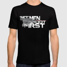 Nice Men Shoot First Mens Fitted Tee Black SMALL