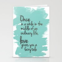 Love Gives You A Fairyta… Stationery Cards