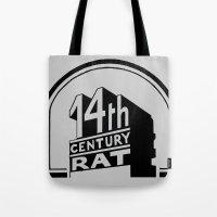 FOURTEENTH CENTURY-RAT Tote Bag