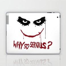 Joker - Why so serious? Laptop & iPad Skin