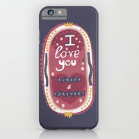 iPhone & iPod Case featuring I Love You Always & Forever by Claire Stamper
