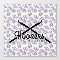 hookers do it one handed funny crochet Canvas Print