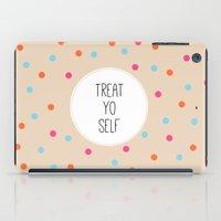Treat Yo Self II iPad Case