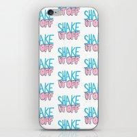 Shake It Off iPhone & iPod Skin