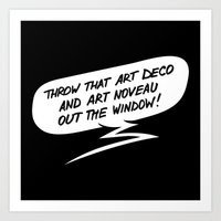 Throw That Art Deco! Art Print