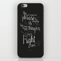 Fight That - Quote For M… iPhone & iPod Skin