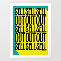 SELL SELL SELL OUT! Art Print
