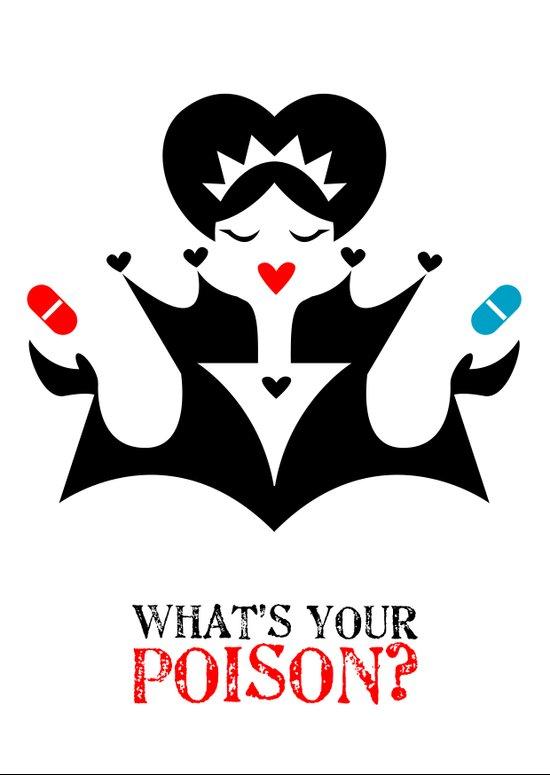 Choose your poison! Art Print