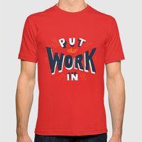 Put That Work In Mens Fitted Tee Red SMALL