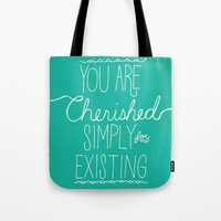 You Are Cherished Tote Bag